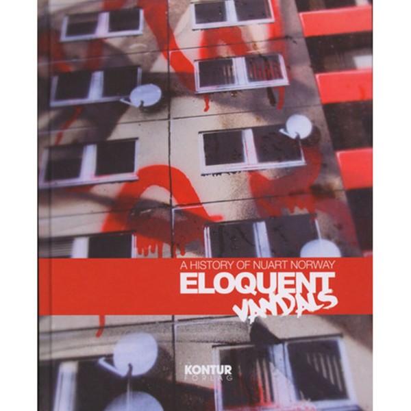 "Buch ""Eloquent Vandals - A History Of Norway Street Art Book"""